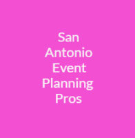San Antonio Event Planning Pros.jpg